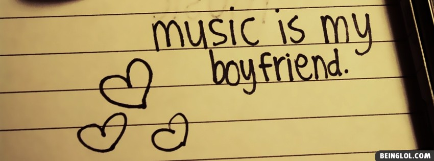 Music-Is-My-Boyfriend-Facebook-Covers-1512